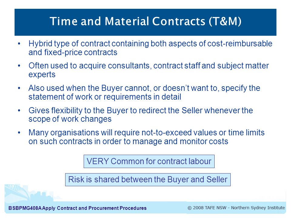 Time and Material Contracts (T&M)