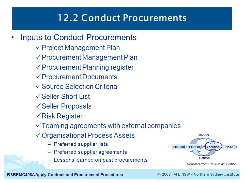 12.2 Conduct Procurements Inputs to Conduct Procurements