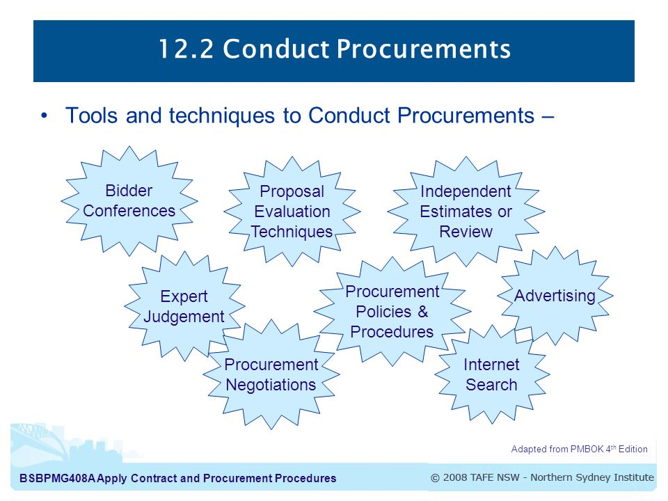12.2 Conduct Procurements Tools and techniques to Conduct Procurements – Bidder. Conferences. Proposal.