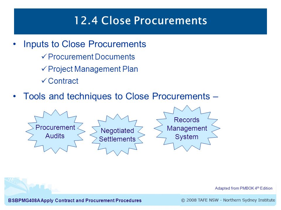 12.4 Close Procurements Inputs to Close Procurements