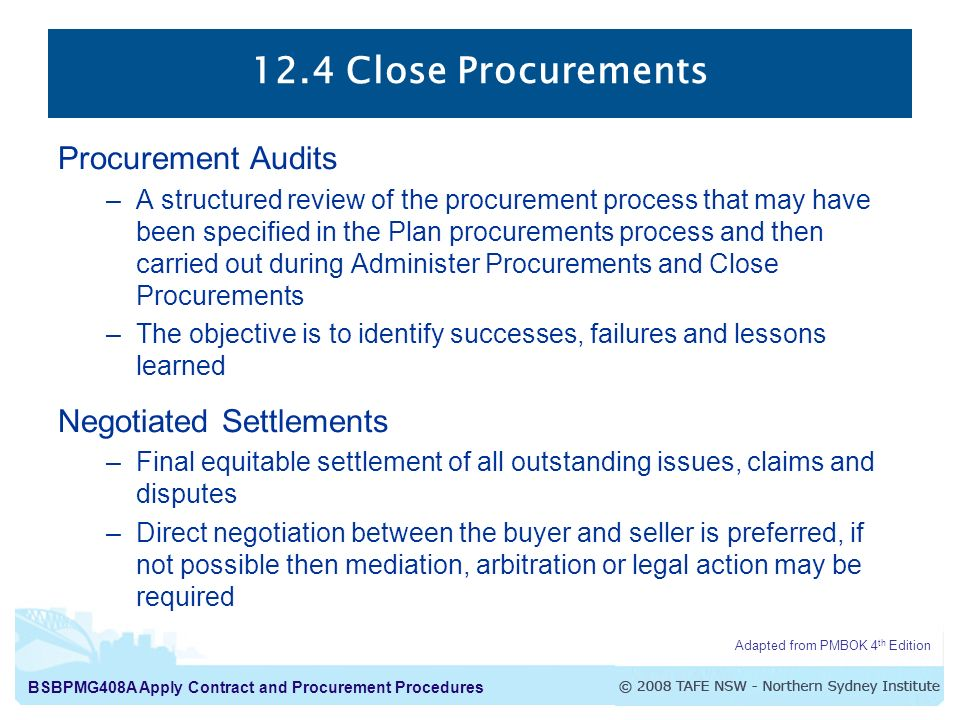 12.4 Close Procurements Procurement Audits Negotiated Settlements