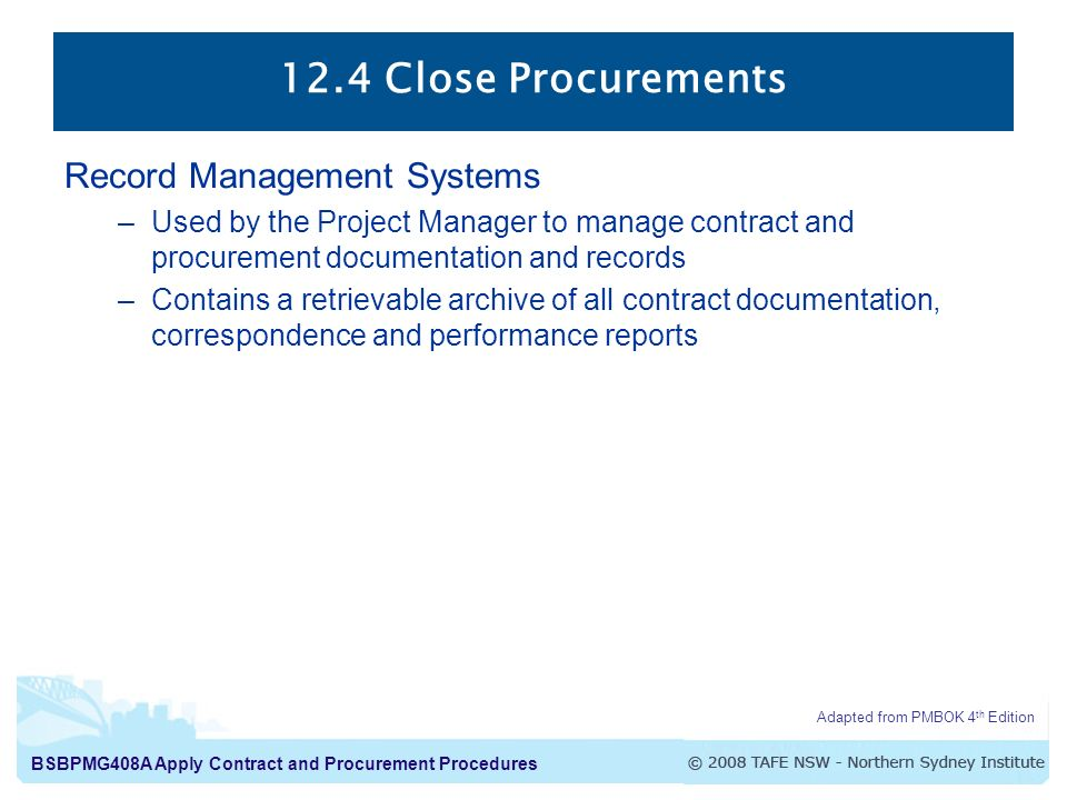 12.4 Close Procurements Record Management Systems