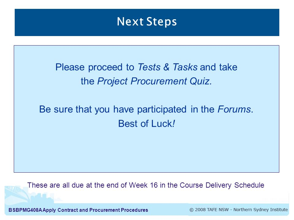 Next Steps Please proceed to Tests & Tasks and take
