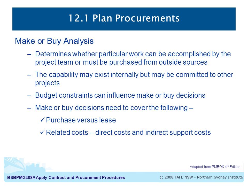 12.1 Plan Procurements Make or Buy Analysis