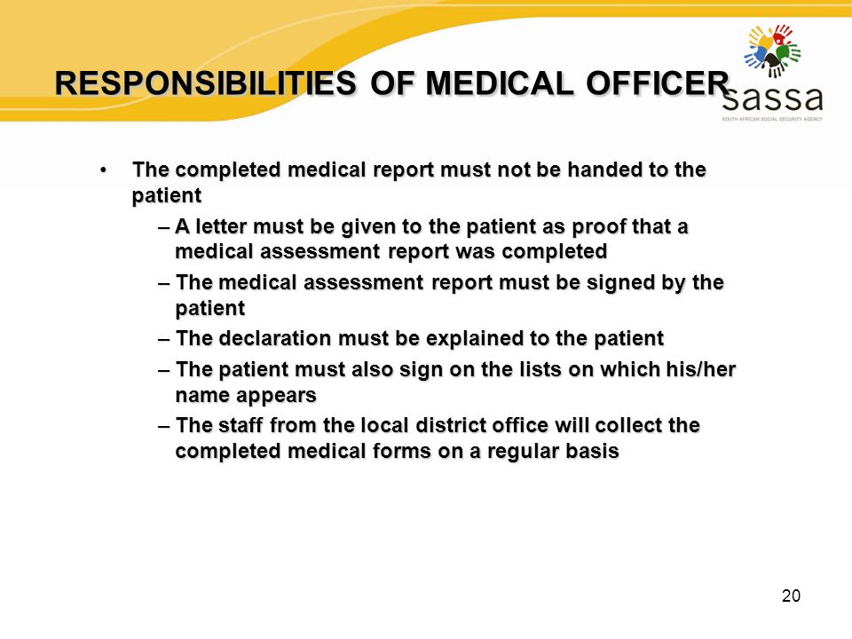 20 RESPONSIBILITIES OF MEDICAL OFFICER