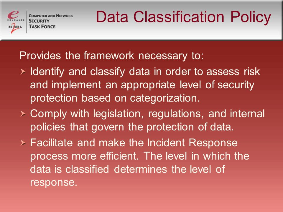 implementation of a data classification policy essay Decision making under risk is presented in the context of decision analysis using different  successful implementation of  a classification of decision.