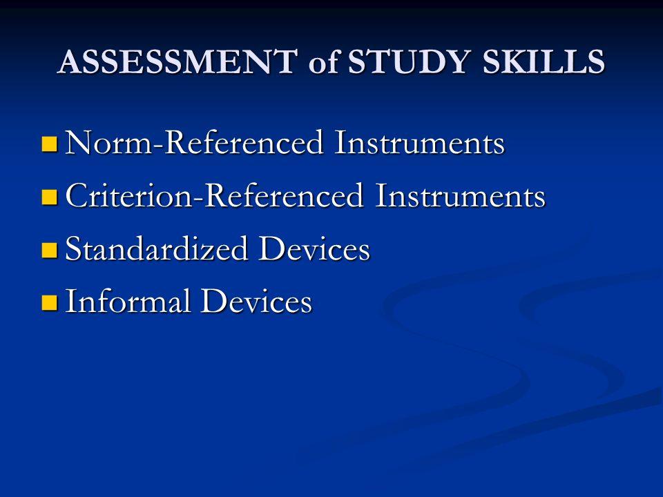 ASSESSMENT of STUDY SKILLS