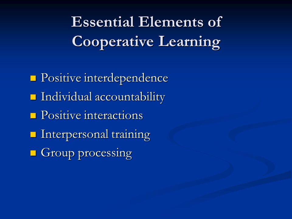 Essential Elements of Cooperative Learning
