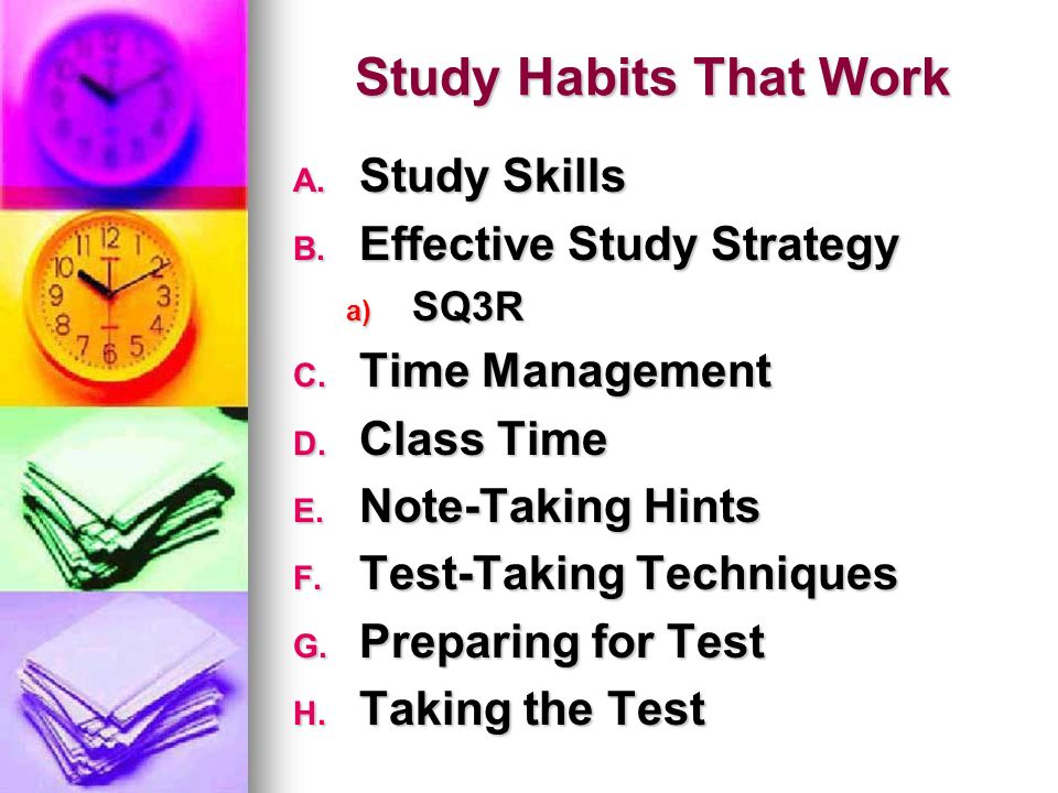 study habbits 3 your learning preference knowing how you learn best is the first step in developing effective study habits every student approaches the task of learning differently.