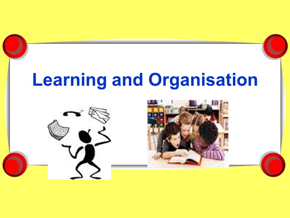analysis of the learning organisation Items 25 - 40  abstract to keep pace with the rapid changes in the environment, organizations  must keep pace, otherwise they are likely to perish they have to.