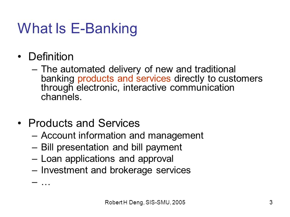 Lecture 5 E Banking Robert H Deng Sis Smu Ppt Download