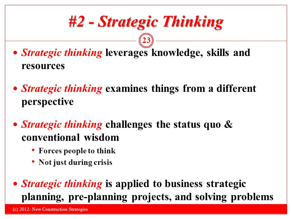 strategic thinking in construction 7 key questions a strategic thinking cfo should consider posted by andy kahn on tue,  these crucial questions help cfos identify advantageous opportunities and develop a strategic mind-set but even the most forward-thinking cfo can't do it alone – in addition to working hand-in-hand with your ceo, it's important to have an.