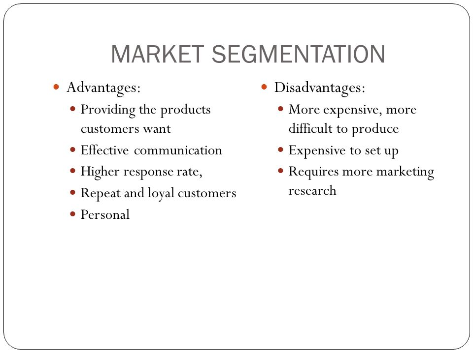 benefits and risks of individualized segmentation The market segmentation is a process to divide the large market into  the  concentrated strategy has advantages such as:  however, the concentrated  segmentation includes risks such as the  for long time, mini cooper was known  as the cool british car for individual with special taste and high energy.