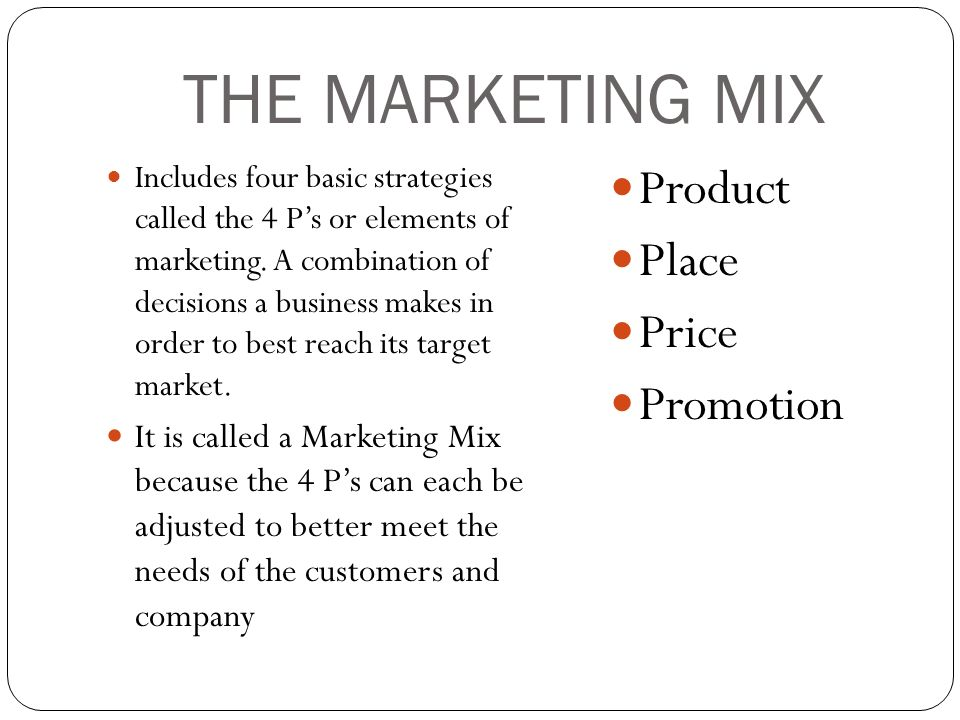 marketing mix product and place Learn and revise elements of the marketing mix looking at product, price, place and promotion with bbc bitesize gcse business studies.