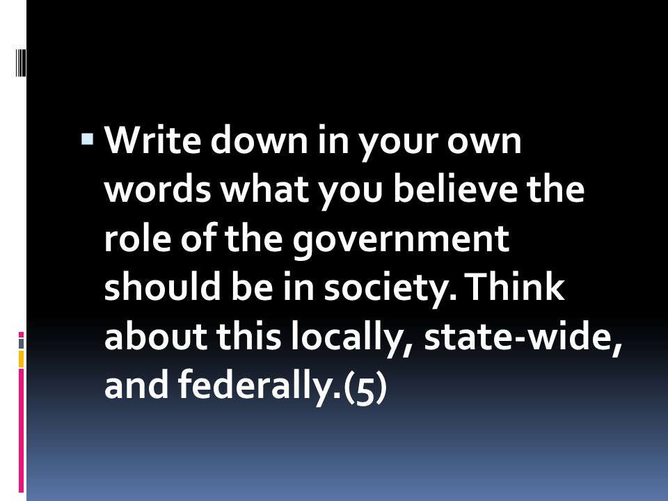 What is the Role of Government in Society?