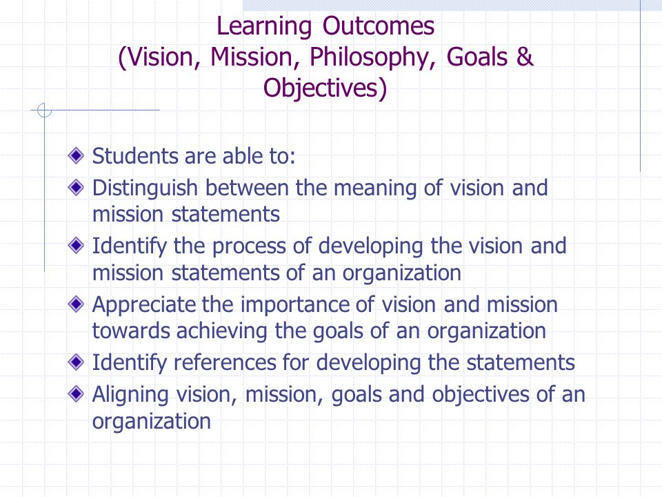 Learning Outcomes (Vision, Mission, Philosophy, Goals U0026 Objectives)