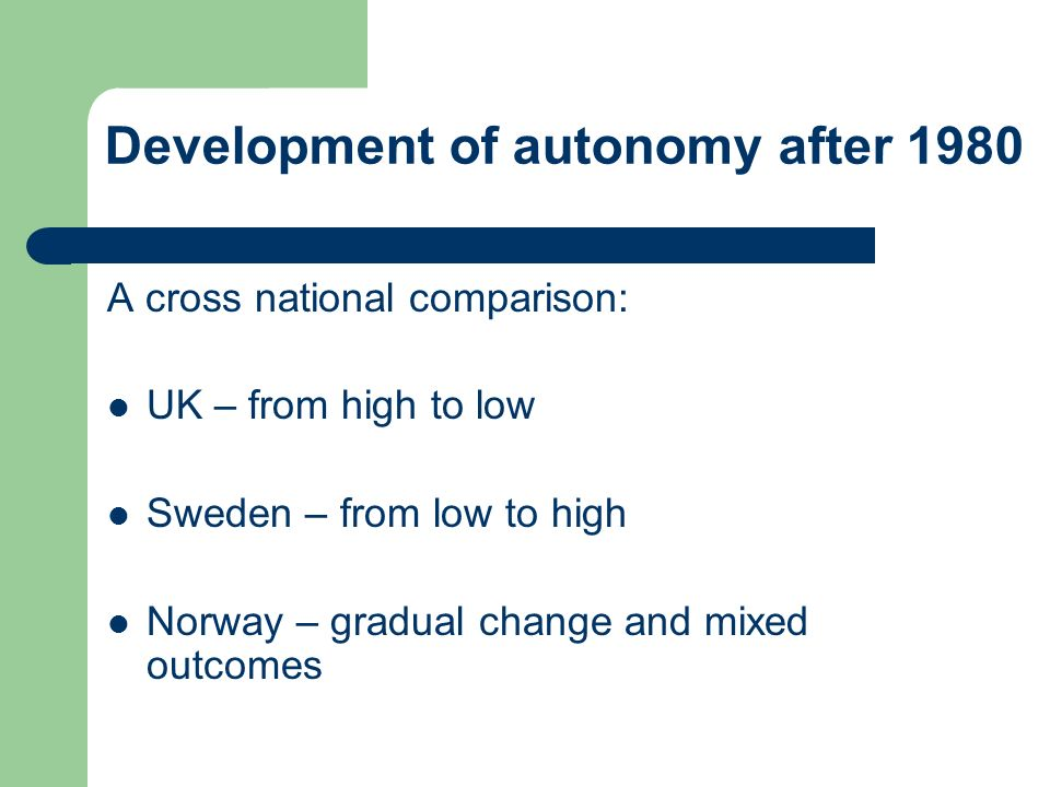 Development of autonomy after 1980