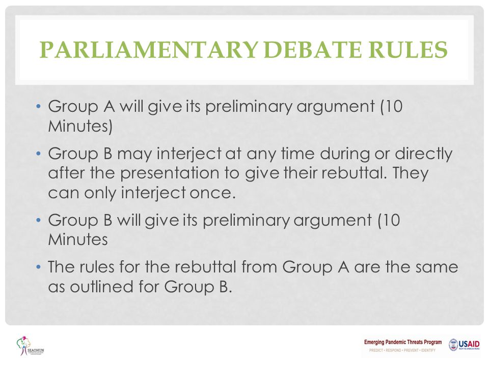 parliamentary debate rules and procedures Being familiar with parliamentary procedure is an essential element to  some conferences may employ slightly different rules,  motion to open debate:.