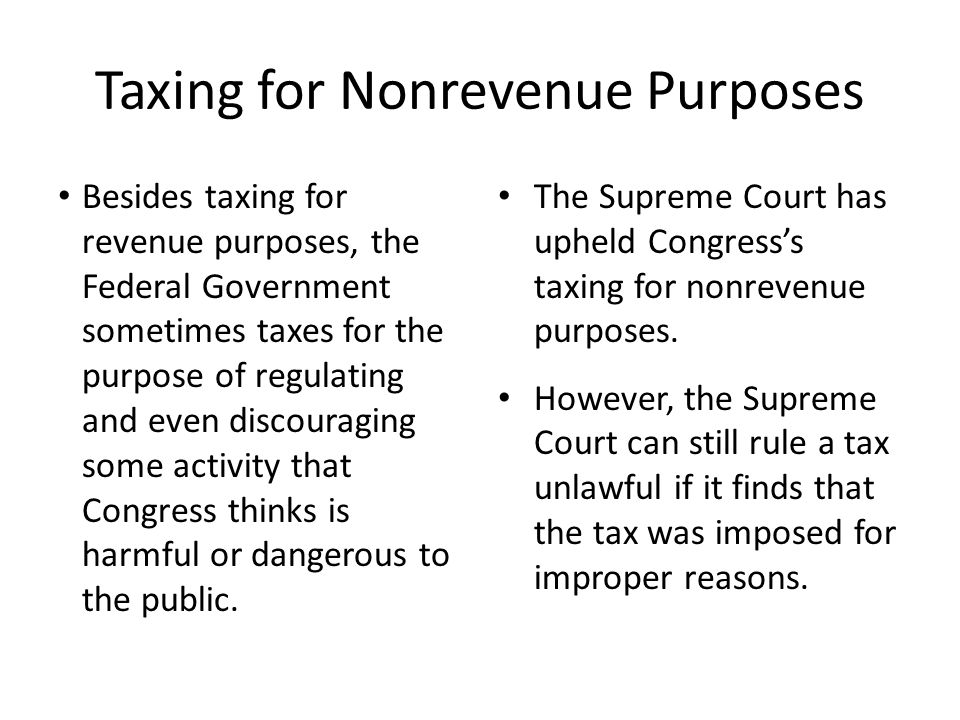 Taxing for Nonrevenue Purposes
