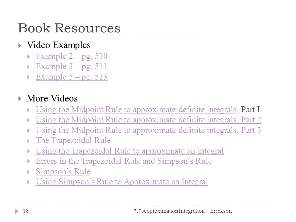 Book Resources Video Examples More Videos Example 2 – pg. 510
