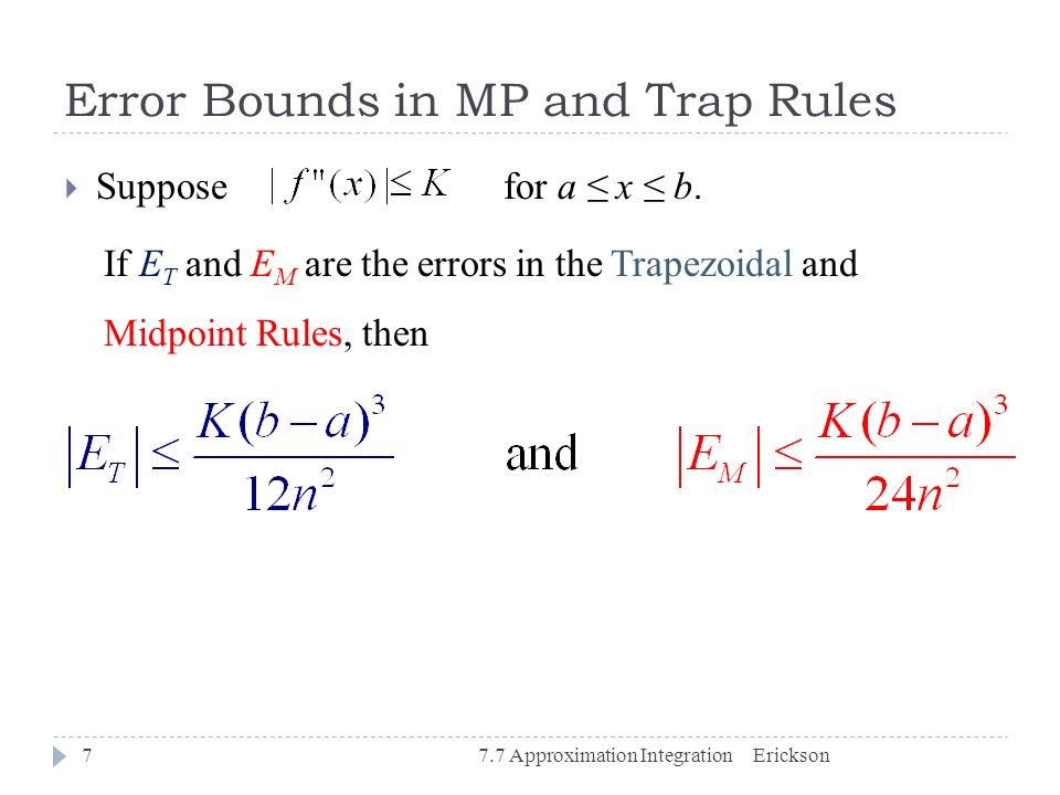 Error Bounds in MP and Trap Rules