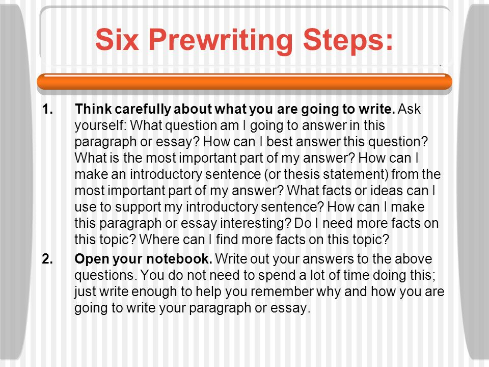 essay about prewriting Prewriting and outlining prewriting exercises can help this is another way to record your thoughts and observations for a paragraph or essay after you have.