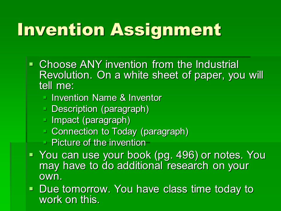 britain leads the way ppt invention assignment choose any invention from the industrial revolution on a white sheet of paper