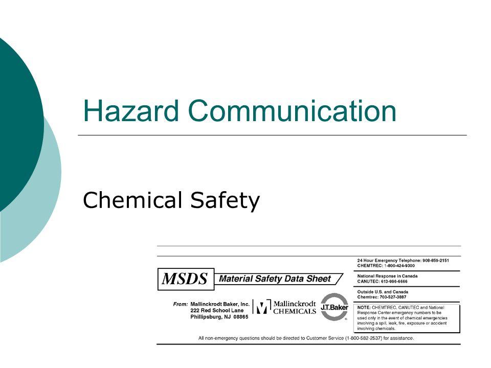 Hazard Communication Chemical Safety