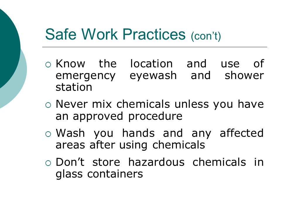 Safe Work Practices (con't)