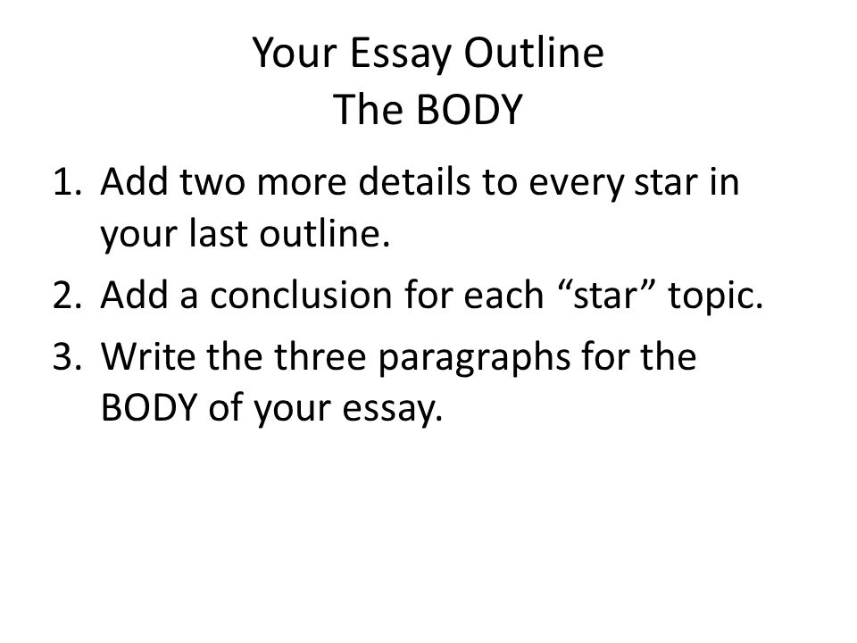 the essay step up to writing ppt video online  your essay outline the body