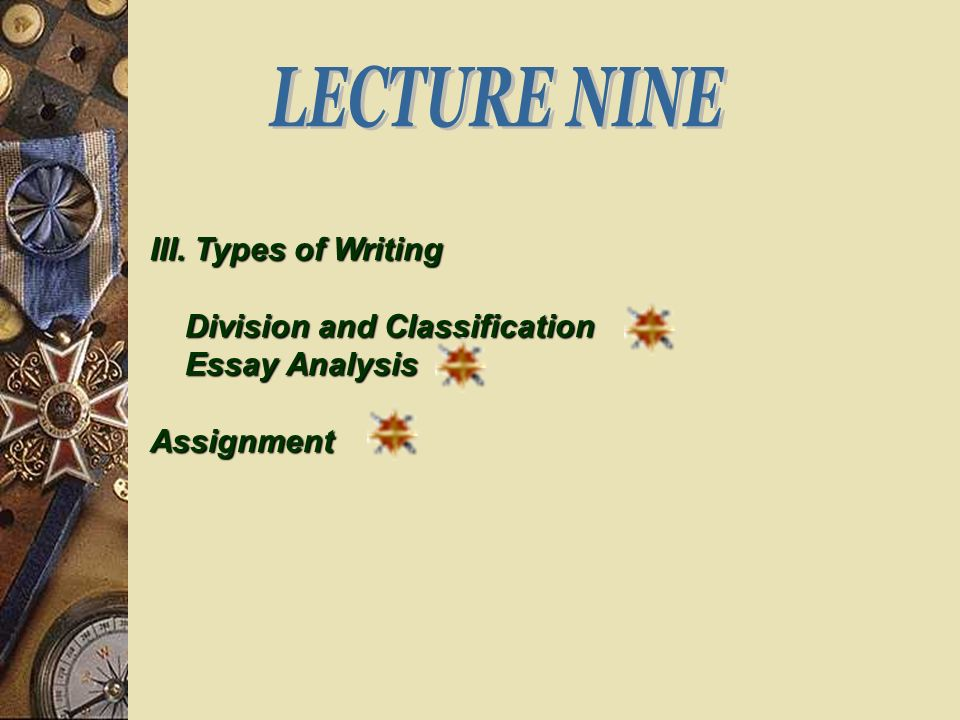 division and classification ppt video online  essay analysis assignment lecture nine iii types of writing division and classification