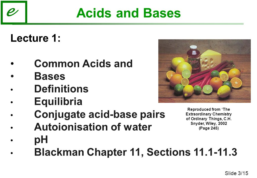 common acids and alkalis in daily Neutralisation in our daily lives : scientific facts neutralisation is used in various field in our daily lives they are applied in agriculture.