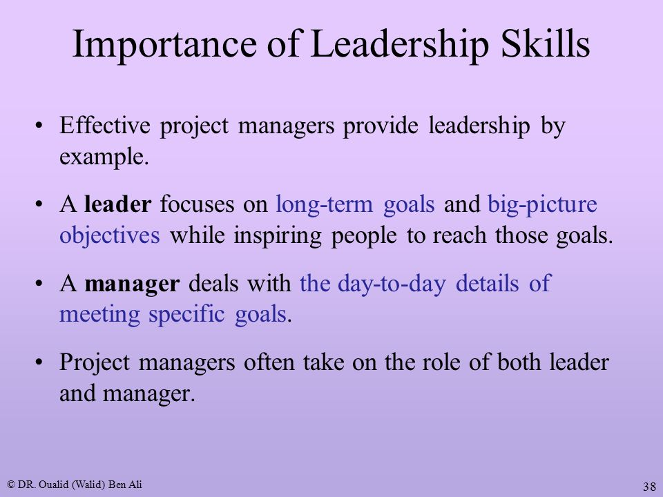 the importance of effective leadership in management Effective project management needs leaders with great leadership skills, because without good leaders, projects are unlikely to be completed successfully  the 'bigger picture' behind a project and effectively convey that vision to others is an incredibly valuable and important quality in a project manager.