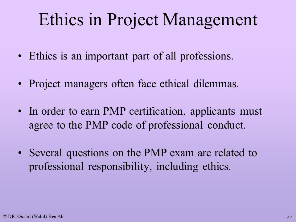 project management ethics Find out in which project management areas to improve your activities,  our coaching for development initiative and our ipma code of ethics and professional conduct.