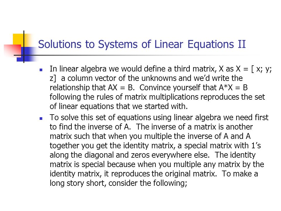 Solutions to Systems of Linear Equations II