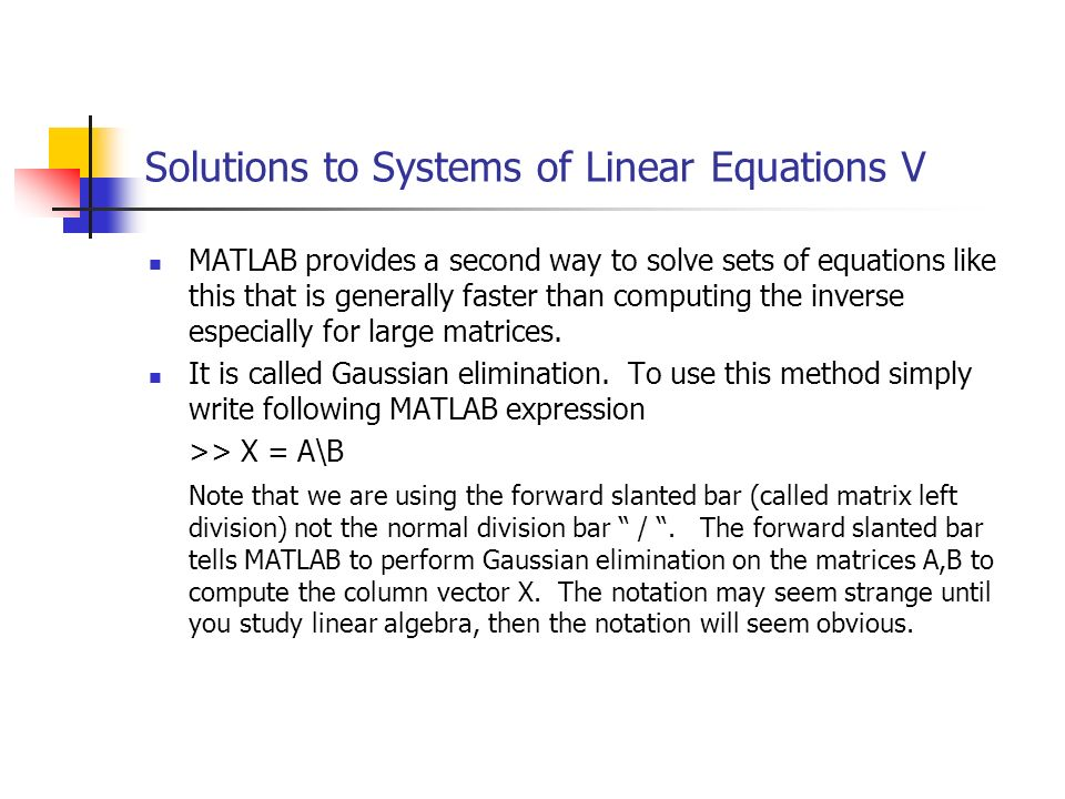 Solutions to Systems of Linear Equations V