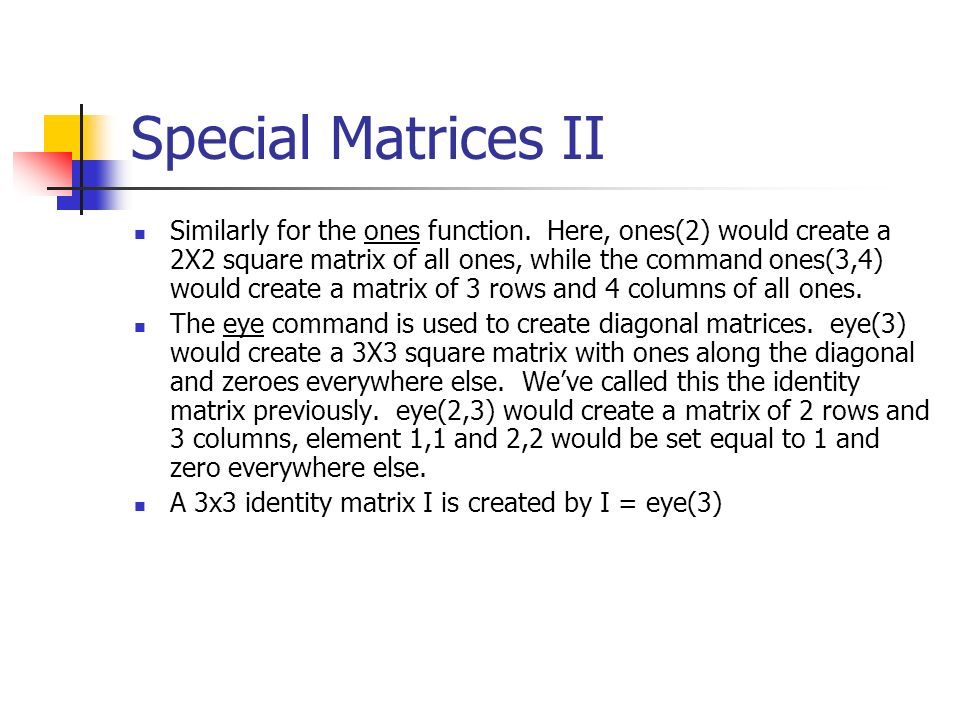 Special Matrices II