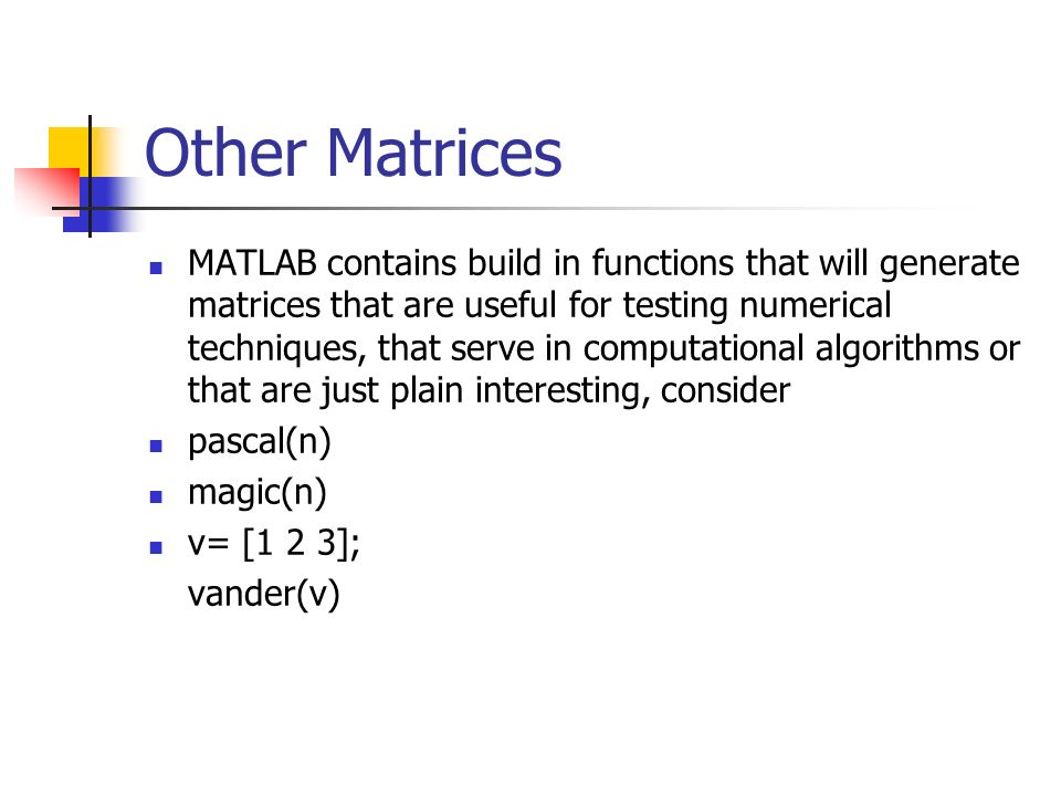 Other Matrices