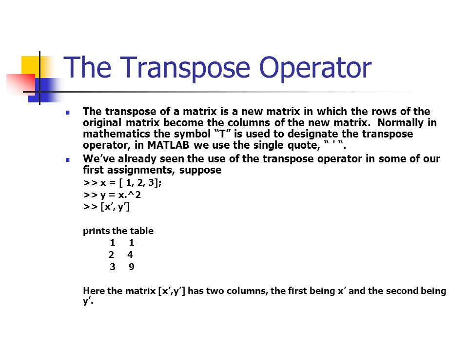The Transpose Operator