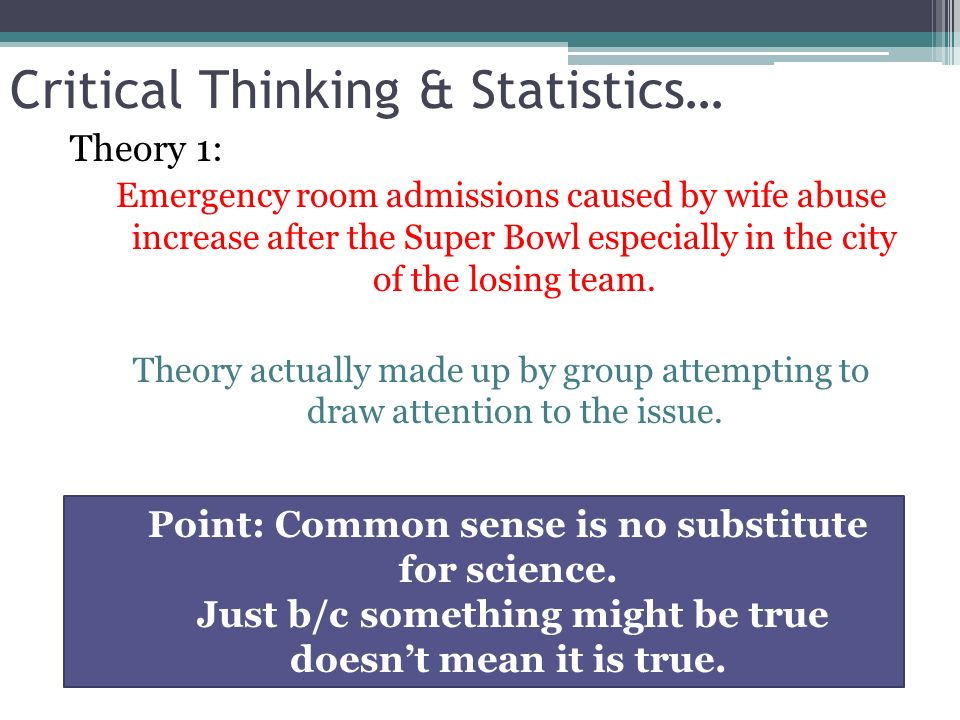 what does critical thinking mean in psychology One of the problems that students often have is how to include critical thinking  into their exam essays it is often clear that students know the strategies - that is,.