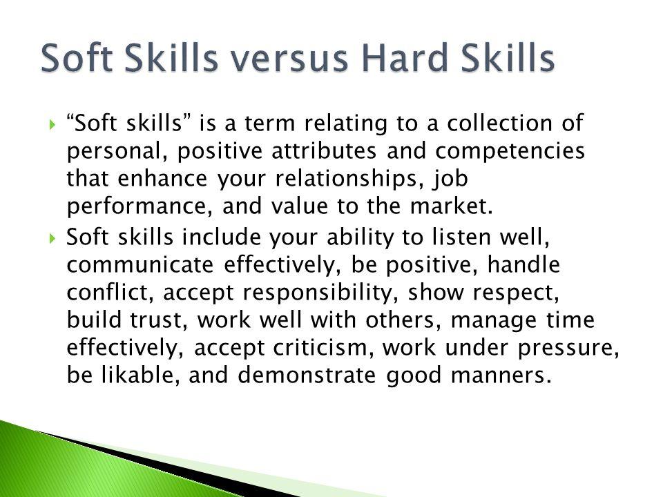 Soft Skills versus Hard Skills