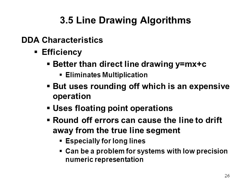 The Dda Line Drawing Algorithm Is Dependent : Computer graphics scc ppt video online download