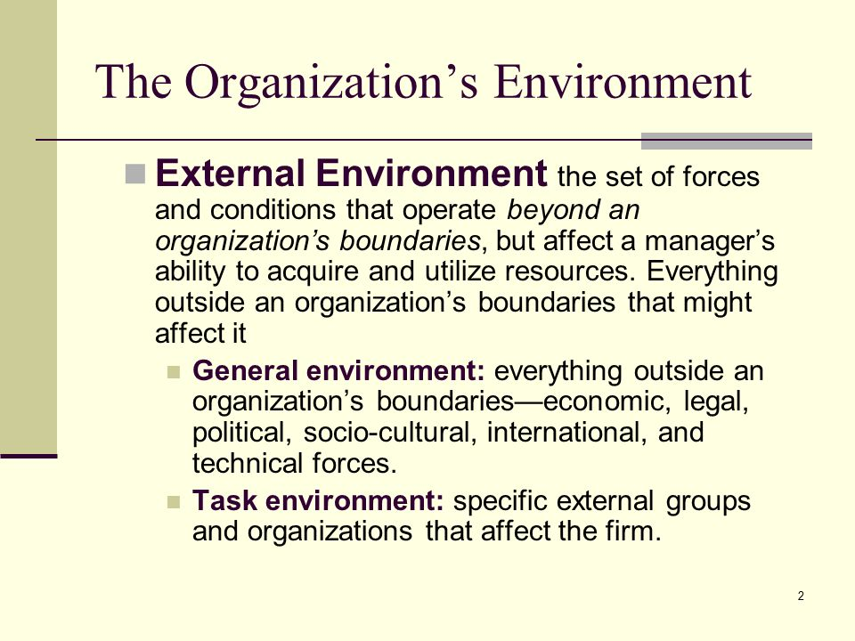 broad vs task environment The micro or the task environment is also specific to the business but  the  macro or the broad environment includes larger societal forces.