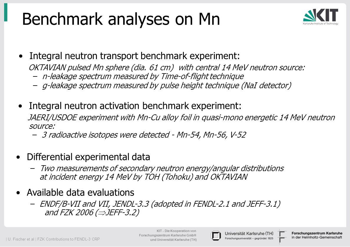 Benchmark analyses on Mn