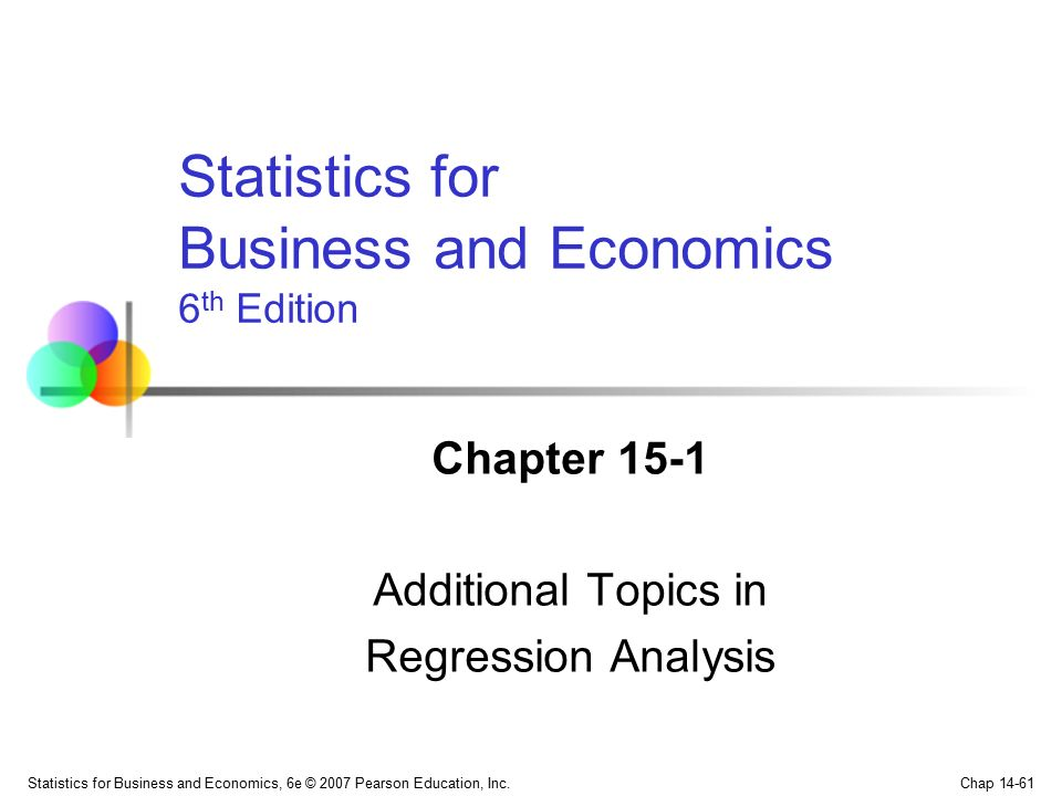 Chapter 15-1 Additional Topics in Regression Analysis