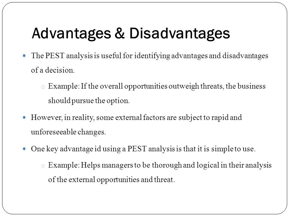 limitations of pest analysis Pestle stands for political, economic, social, technological, legal and  environmental analysis this business analytical tool identifies and evaluates  the factors.