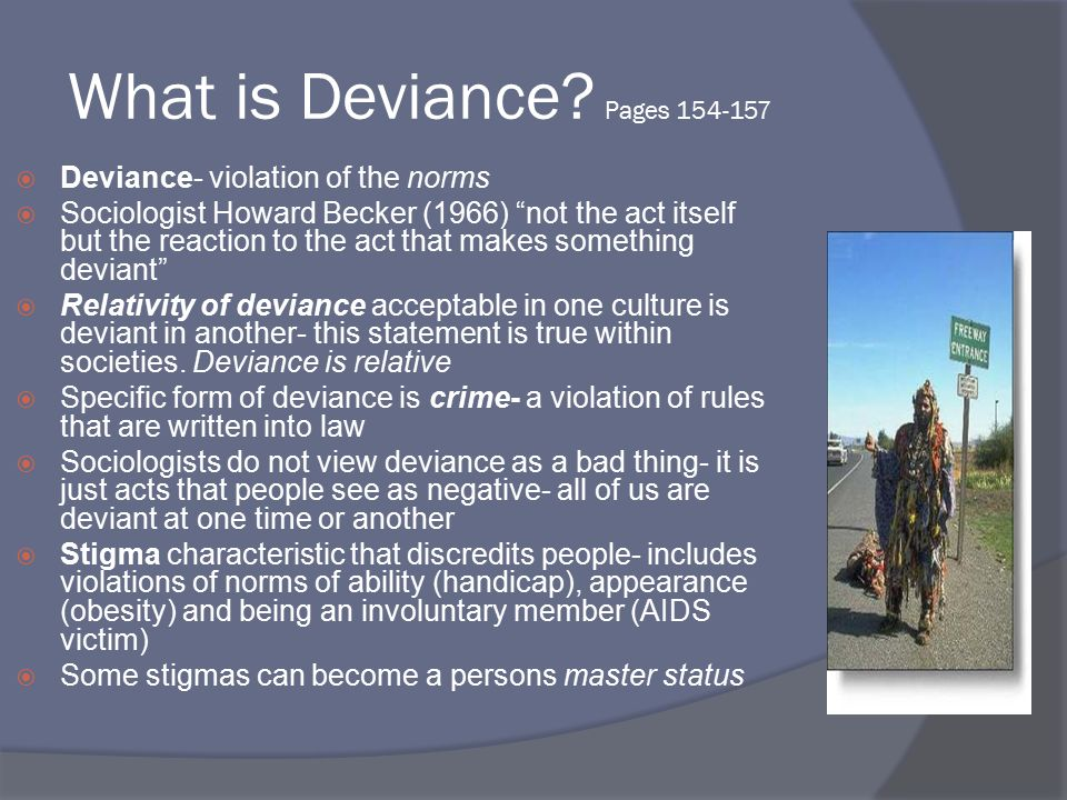 a look at crime and deviance in our society This section explores a range of classical and contemporary explanations for crime and deviance which students should evaluate in terms of their relevance to contemporary society these theoretical explanations should be used to explain the patterns in crime identified in the previous section.