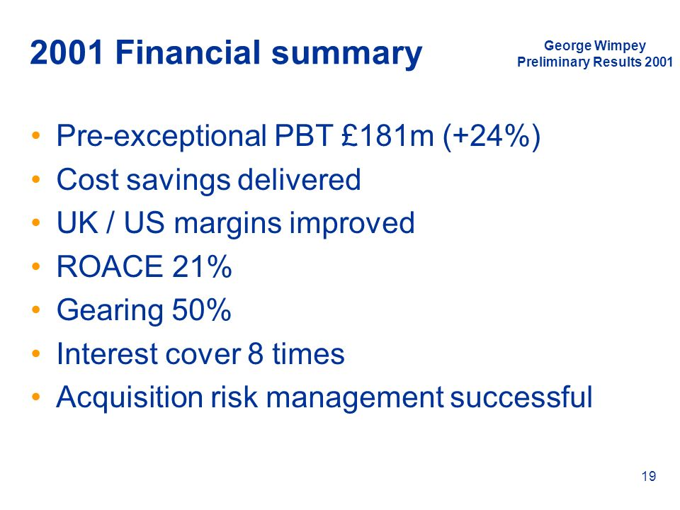 2001 Financial summary Pre-exceptional PBT £181m (+24%)