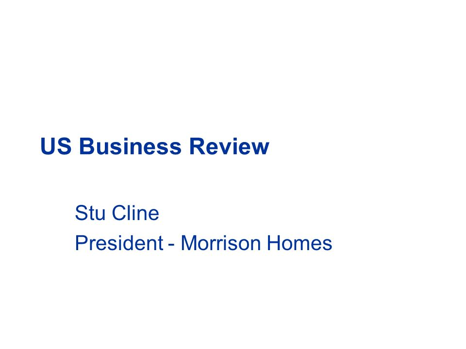Stu Cline President - Morrison Homes