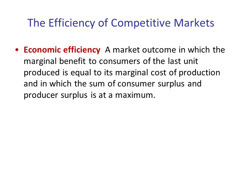 competitive markets and economic efficiency In order to increase productivity, a business must become more efficient, control  its costs, and develop new products that consumers want in competitive markets .